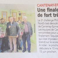 Le 2e challenge Philippe Bolo (député Angers Nord) s'est déroulé à la société Les Amis de l'Ordre de Cantenay-Epinard. Les équipes de Cantenay et Avrillé se sont rencontrées pour une finale très disputée et c'est finalement l'équipe de Cantenay (Pigeon-Neveu) qui s'est imposée sur l'équipe d'Avrillé (Pirard-Cesbron) sur le score de 12 à 10.